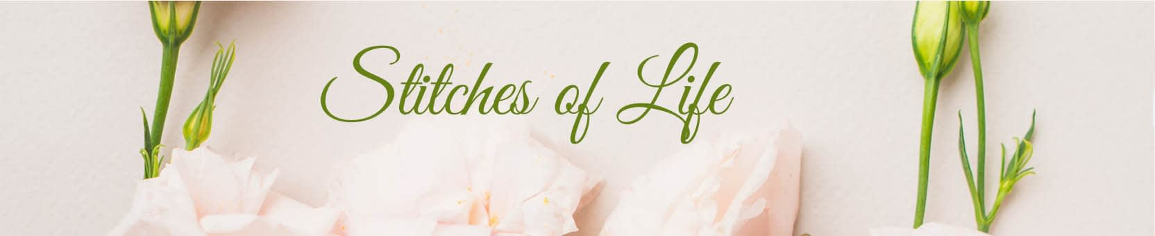 'Stitches of Life'